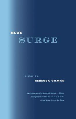 Blue Surge: A Play
