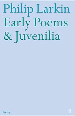 Larkin Early Poems Juvenilia