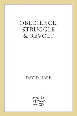 Obedience, Struggle, and Revolt