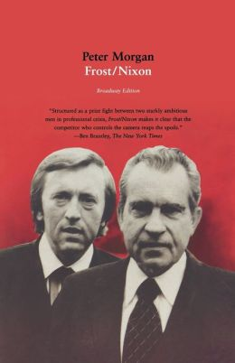 Frost/Nixon: A Play