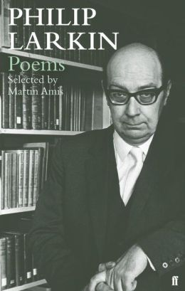 Philip Larkin Poems. Selected by Martin Amis