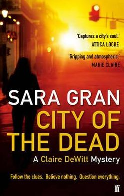 City of the Dead (Claire DeWitt Series #1)