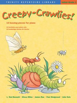 Creepy-Crawlies!: 13 Buzzing Pieces for Piano