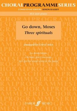 Go Down, Moses: Three Spirituals