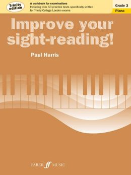 Improve Your Sight-Reading! Trinity Piano: Grade 3