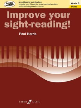 Improve Your Sight-Reading! Trinity Piano: Grade 5