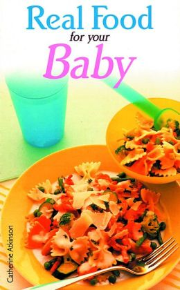 Real Food for Your Baby