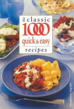 The Classic 1000 Quick & Easy Recipes