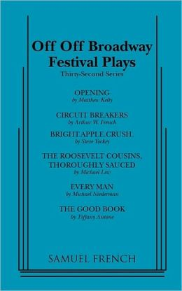 Off-off Broadway Festival Plays: Thirty-Second Series