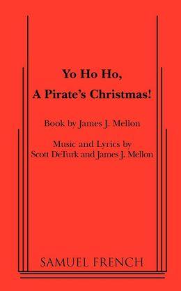 Yo Ho Ho, A Pirate's Christmas