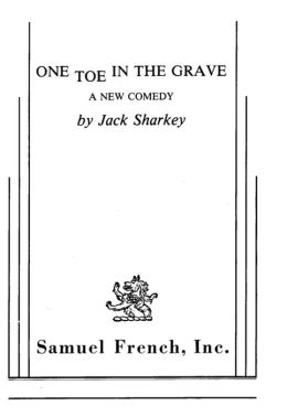 One Toe In The Grave