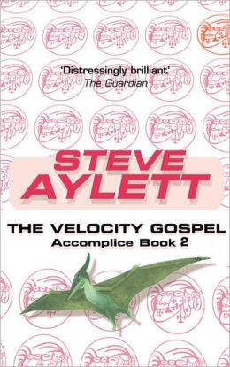 The Velocity Gospel: Book Two of The Accomplice Series