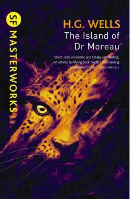The Island of Dr. Moreau (SF Masterworks Series)