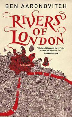 Rivers of London (Peter Grant Series #1)
