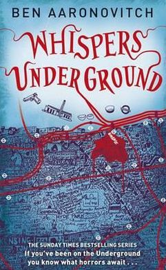 Whispers Under Ground (Peter Grant Series #3)