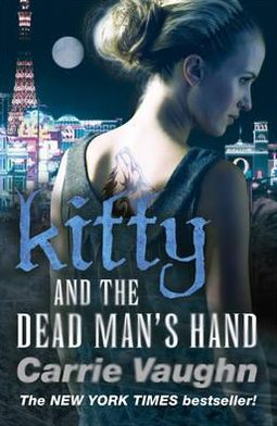 Kitty and the Dead Man's Hand (Kitty Norville Series #5)