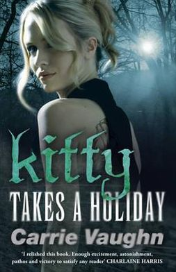 Kitty Takes a Holiday (Kitty Norville Series #3)