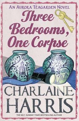 Three Bedrooms, One Corpse (Aurora Teagarden Series #3)