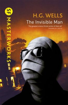 The Invisible Man (SF Masterworks Series)