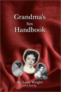 Grandma's Sex Handbook