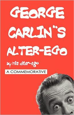 George Carlin's Alter-Ego