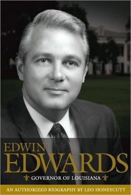 Edwin Edwards: Governor of Louisiana