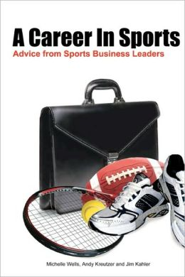 A Career In Sports: Advice from Sports Business Leaders