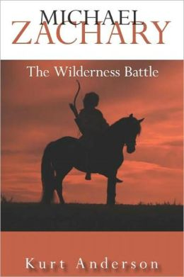 Michael Zachary: The Wilderness Battle
