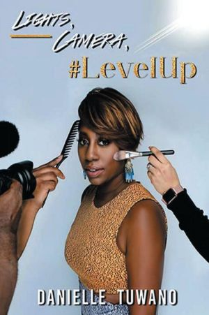 Book Lights, Camera, #LevelUp