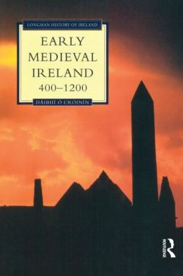 Early Medieval Ireland, 400-1200
