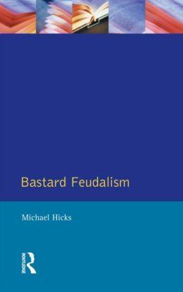 Bastard Feudalism