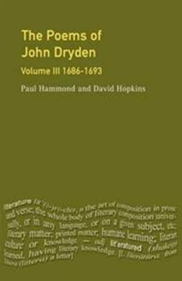 The Poems of John Dryden: v. 3:1686-1696