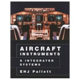Aircraft Instruments and Integrated Systems