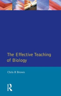The Effective Teaching of School Biology