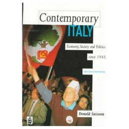 Contemporary Italy: Politics, Economy and Society Since 1945