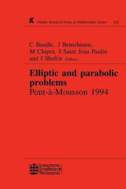 Elliptic And Parabolic Problems