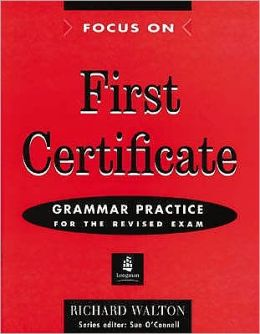 Focus on First Certificate Grammar Practice Without Key