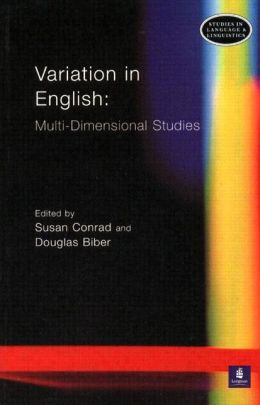 Variation in English: Multi-Dimensional Studies