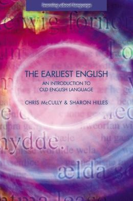The Earliest English (Learning about Language Series)
