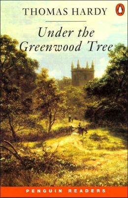 Under the Greenwood Tree (Penguin Readers Series, Level 2)
