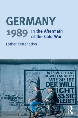 Germany 1989: In the Aftermath of the Cold War