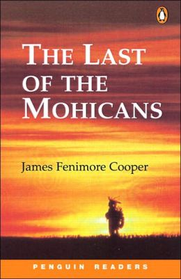 The Last of the Mohicans (Penguin Readers Series, Level 2)