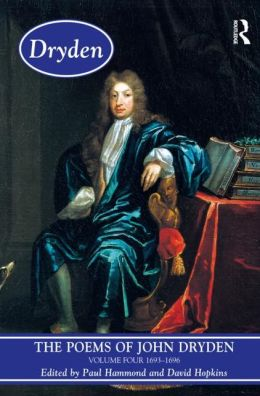 The Poems of Dryden: Volume 4: 1686-1696