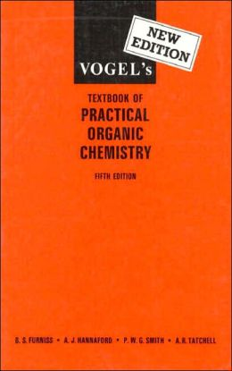 Vogel's Textbook of Practical Organic Chemistry