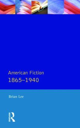 American Fiction, 1865-1940