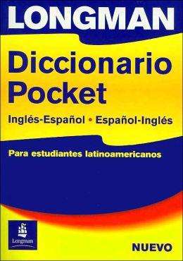Longman Diccionario Pocket Para Estudiantes Latinoamericanos (Longman Pocket Dictionary For Latin American Students)