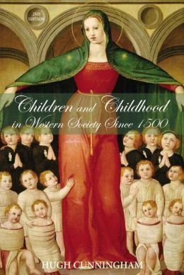Children and Childhood in Western Society Since 1500