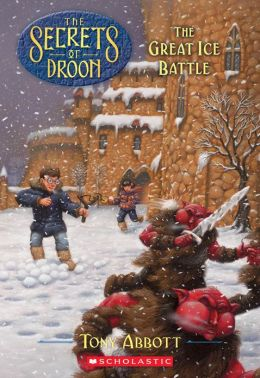 The Great Ice Battle (Secrets of Droon Series #5)