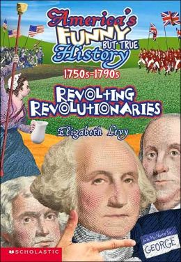 Revolting Revolutionaries 1750s-1790