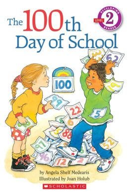 100th Day of School (Hello Reader! Series)